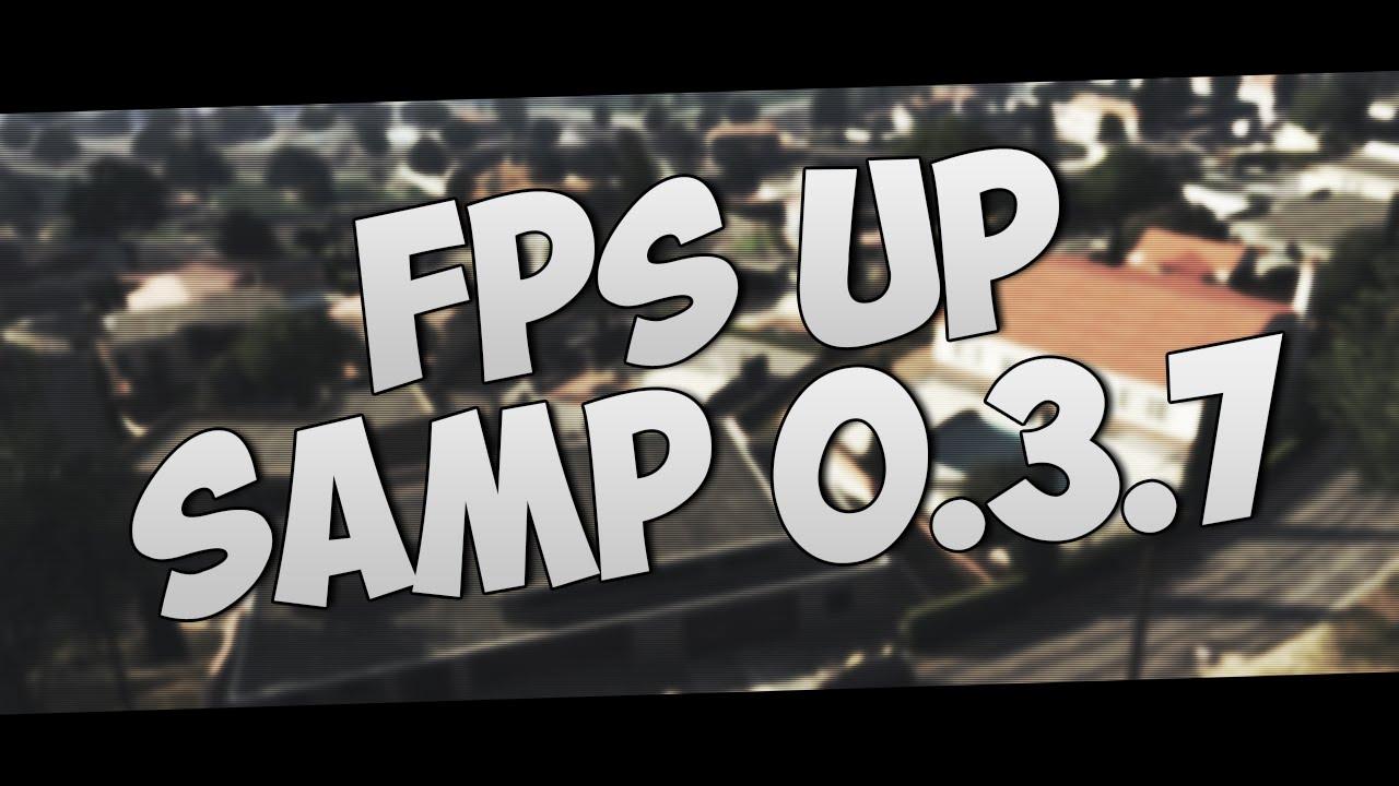 FPS UP для SAMP 0.3.7